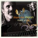 Share The Moon, Mark Urso, markurso.com